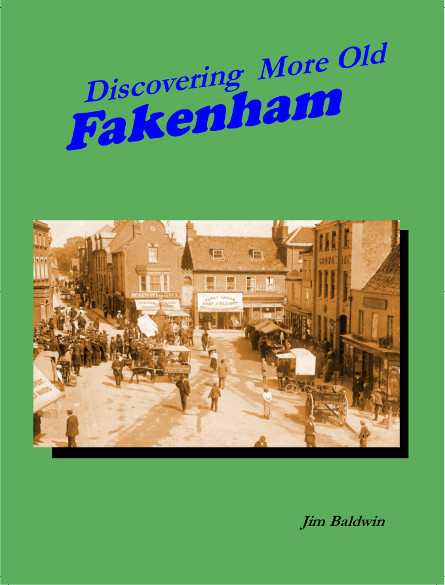 Discovering More Old Fakenham